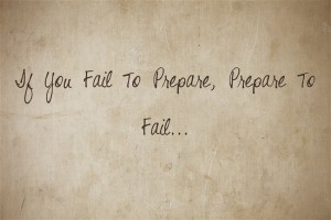 Fail To Prepare, Prepare To Fail